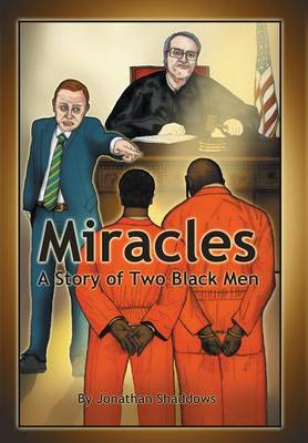 Miracles: A Story of Two Black Men (Hardback)