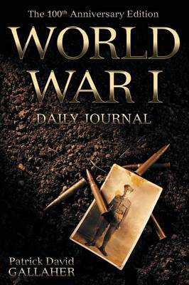 World War I: Daily Journal (Paperback)