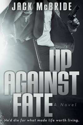 Up Against Fate (Paperback)