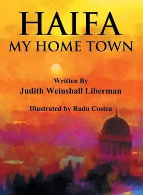 Haifa: My Home Town (Hardback)