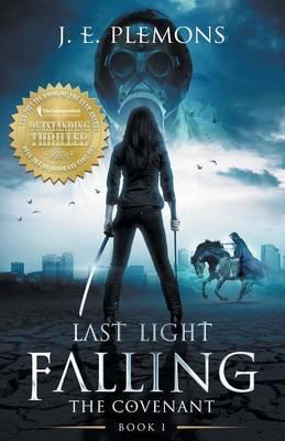 Last Light Falling: The Covenant, Book I (Paperback)