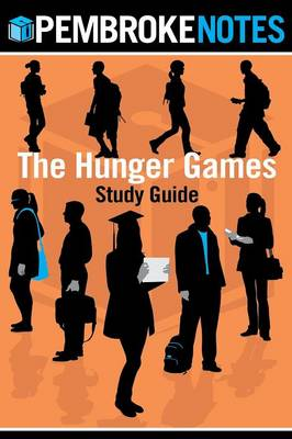The Hunger Games Study Guide: Pembroke Notes (Paperback)
