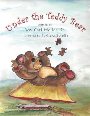 Under the Teddy Bear (Paperback)