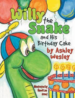 Willie the Snake and His Birthday Cake (Paperback)