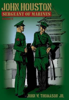 John Houston: Sergeant of Marines (Hardback)