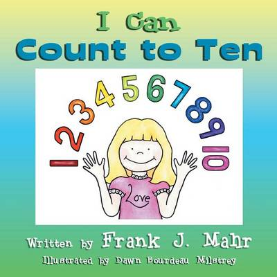 I Can Count to Ten (Paperback)