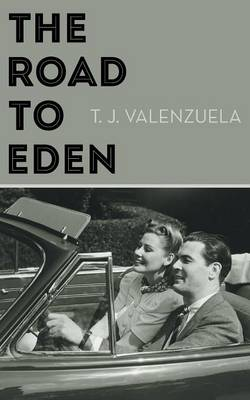 The Road to Eden (Paperback)