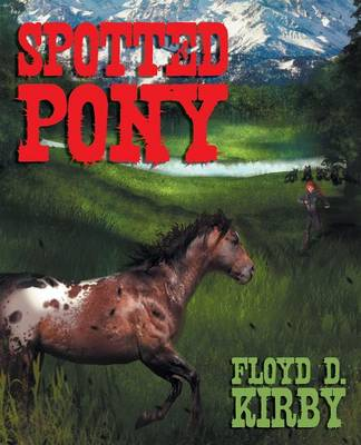 Spotted Pony (Paperback)