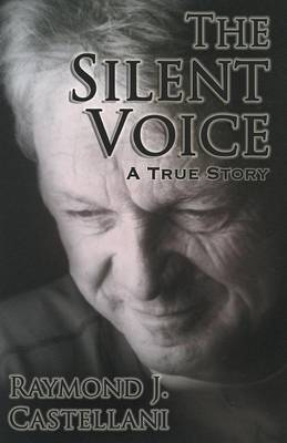 The Silent Voice: A True Story (Paperback)