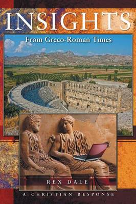Insights from Greco-Roman Times and a Christian Response (Paperback)