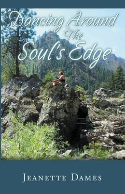 Dancing Around the Soul's Edge (Paperback)