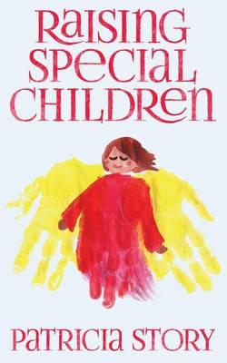 Raising Special Children (Paperback)