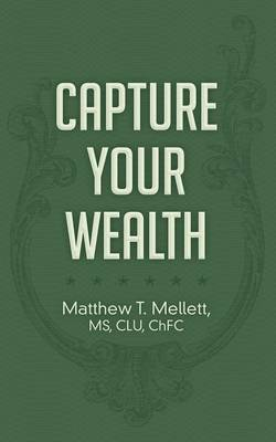 Capture Your Wealth (Paperback)