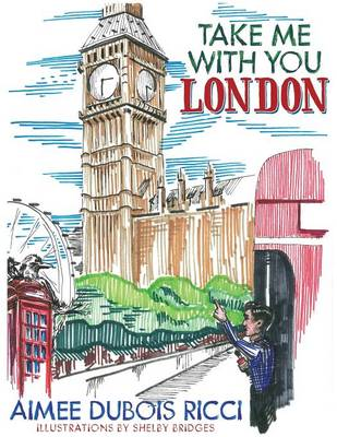 Take Me with You London (Paperback)