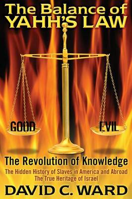 The Balance of Yahh's Law: The Revolution of Knowledge (Paperback)