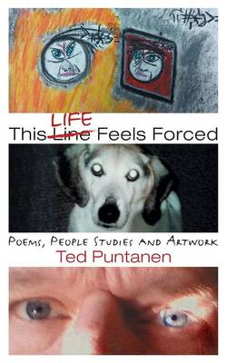 This Life Feels Forced (Paperback)