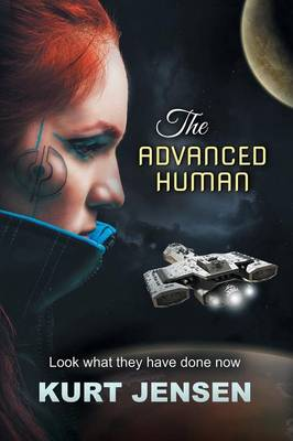The Advanced Human - Look What They Have Done Now (Paperback)