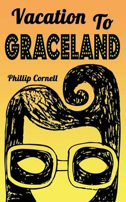 Vacation to Graceland (Paperback)