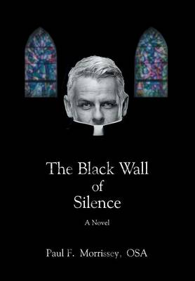 The Black Wall of Silence (Hardback)