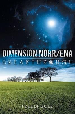 Dimension Norraena: Breakthrough (Paperback)