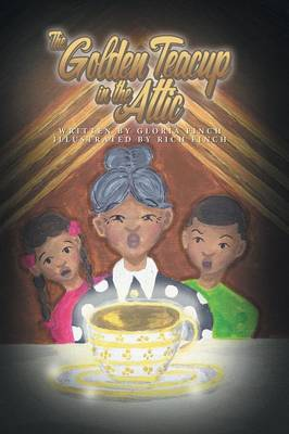 The Golden Teacup in the Attic (Paperback)