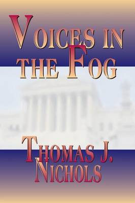 Voices in the Fog (Paperback)