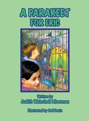 A Parakeet for Eric (Hardback)