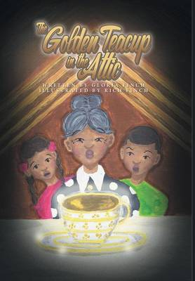 The Golden Teacup in the Attic (Hardback)