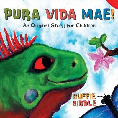 Pura Vida Mae!: An Original Story for Children (Paperback)