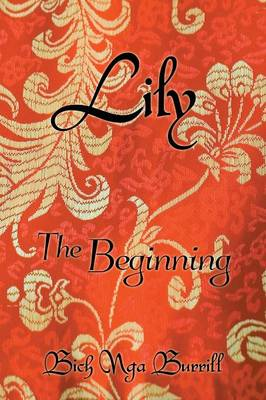 Lily: The Beginning (Paperback)