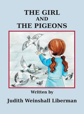 The Girl and the Pigeons (Hardback)