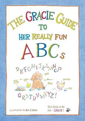 The Gracie Guide to Her Really Fun ABCs (Paperback)