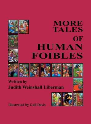 More Tales of Human Foibles (Hardback)