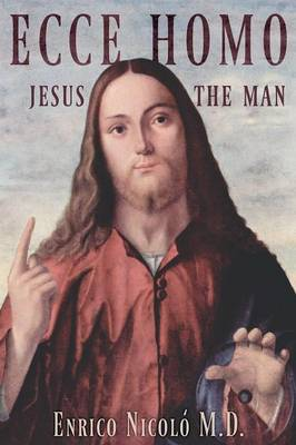 Ecce Homo: Jesus the Man (Paperback)