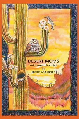 Desert Moms (Paperback)