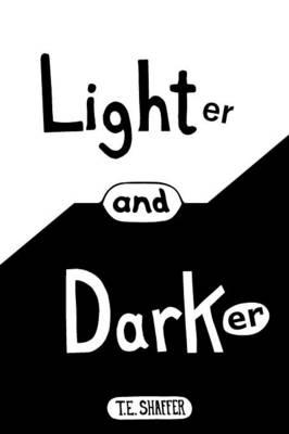 Lighter and Darker (Paperback)