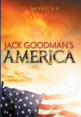 Jack Goodman's America (Hardback)