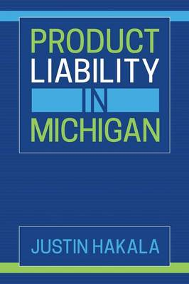 Product Liability in Michigan (Paperback)
