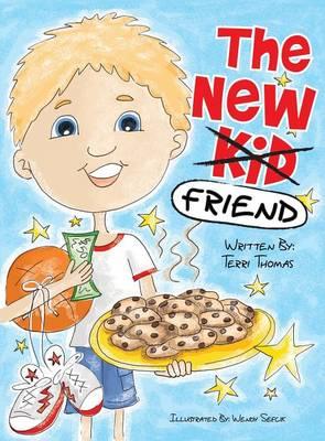 The New Kid Friend (Hardback)
