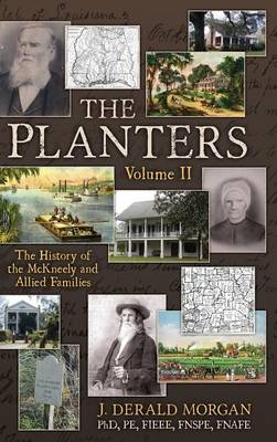 The Planters: The History of the McKneely and Allied Families, Volume II (Hardback)