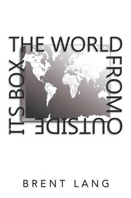 The World from Outside Its Box (Paperback)
