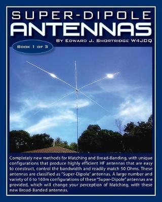 Super-Dipole Antennas (Paperback)