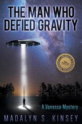 The Man Who Defied Gravity: A Vanessa Mystery (Paperback)