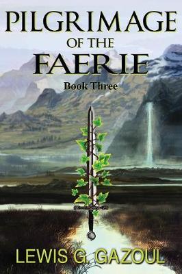 Pilgrimage of the Faerie (Book Three) (Paperback)