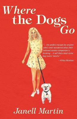 Where the Dogs Go (Paperback)