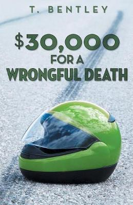$30,000 for a Wrongful Death (Paperback)