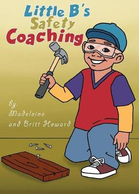 Little B's Safety Coaching (Paperback)