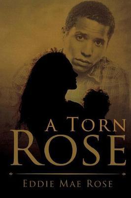 A Torn Rose (Paperback)