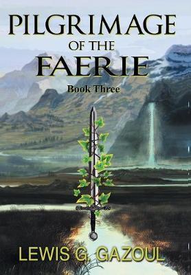 Pilgrimage of the Faerie (Book Three) (Hardback)