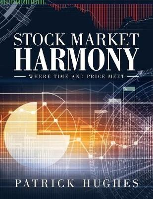 Stock Market Harmony: Where Time and Price Meet (Paperback)